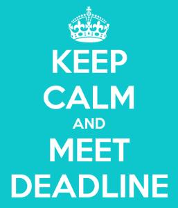 keep-calm-and-meet-deadline